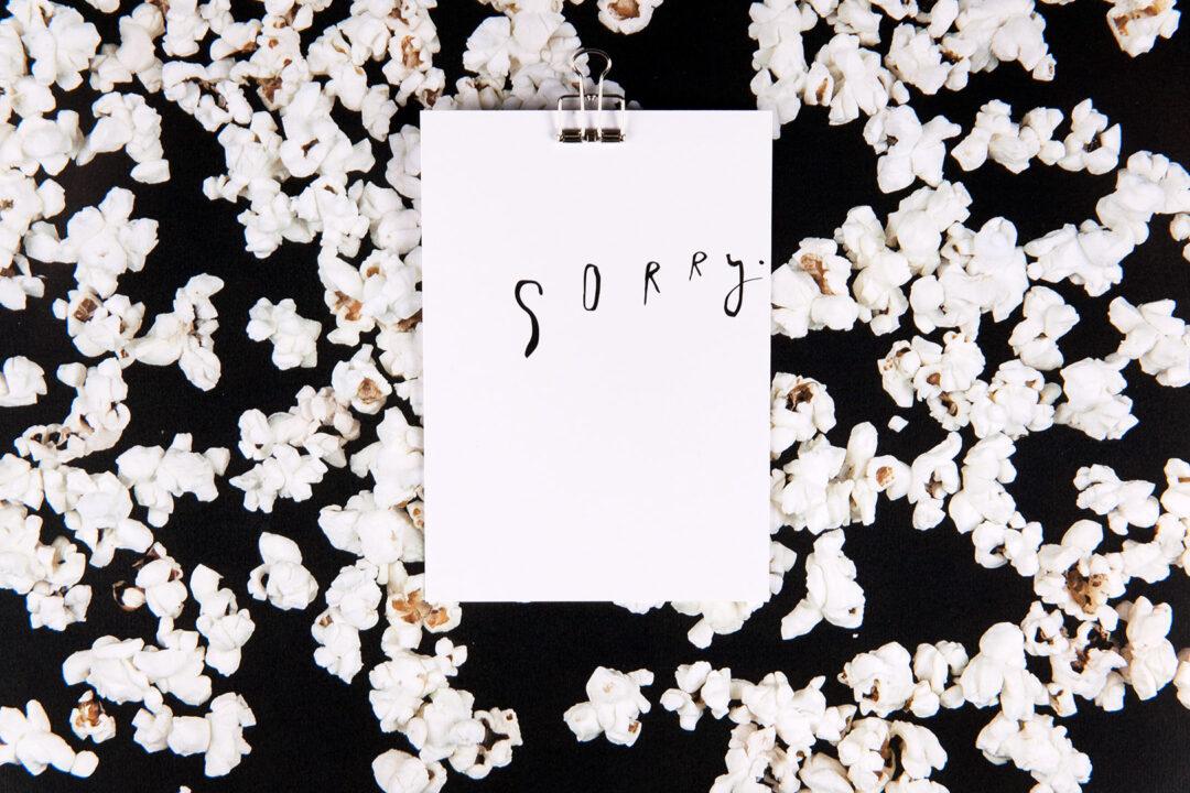 popcorn black sorry